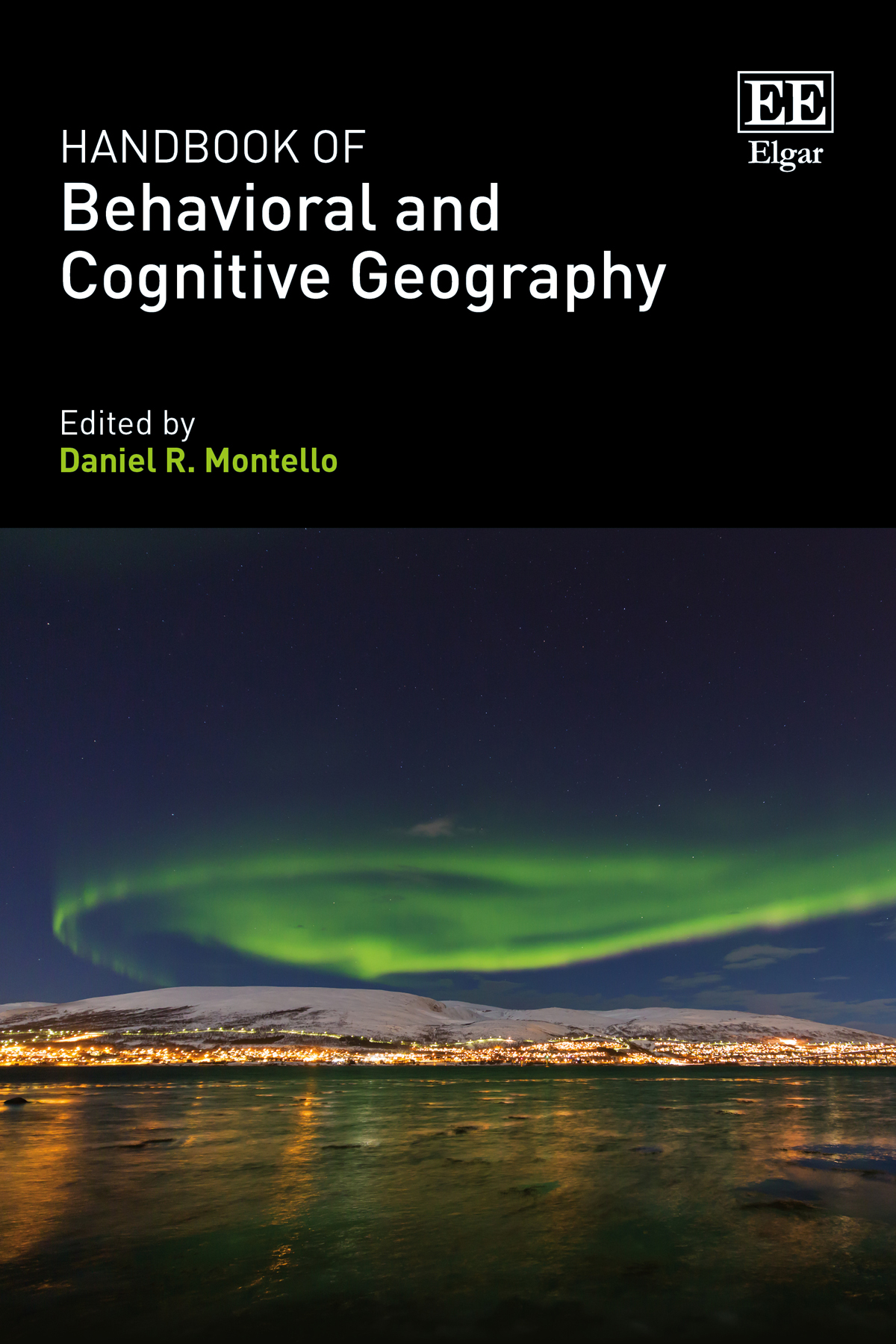 Handbook of Behavioral and Cognitive Geography 2018